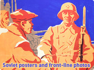Soviet posters and front-line photos